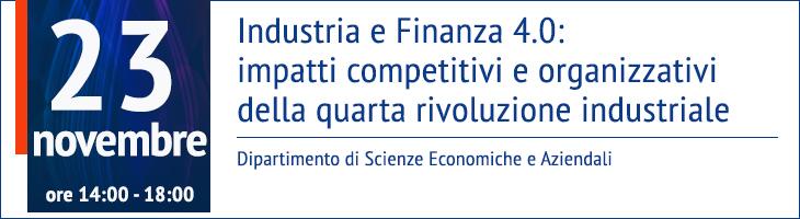 Industria e Finanza 4.0: impatti competitivi e organizzativi della quarta rivoluzione industriale